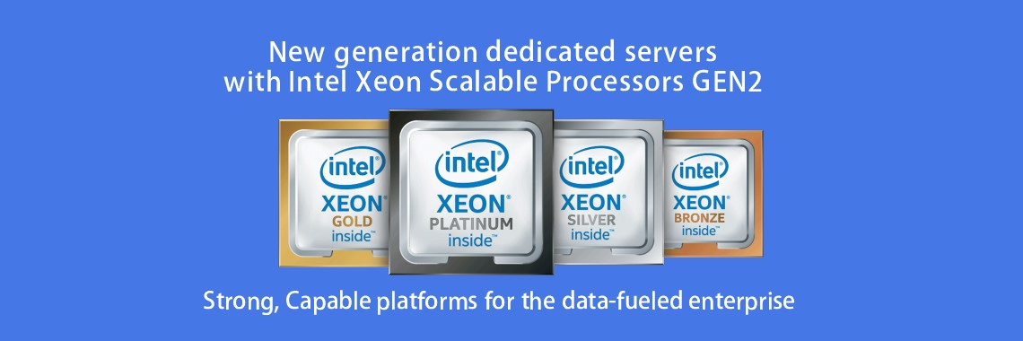 New generation dedicated servers